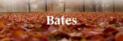 White Bates wordmark over fallen colorful foliage