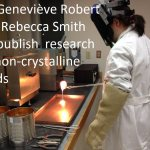 Dr. Geneviève Robert and Rebecca Smith '16 publish  research on non-crystalline solids.