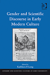 Gender and Scientific Discourse in Early Modern Culture by Kirk Read