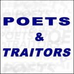 Poets & Traitors