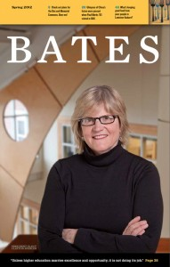 The cover of the Spring 2012 issue of redesigned Bates Magazine features President-elect Clayton Spencer, who takes office July 1.