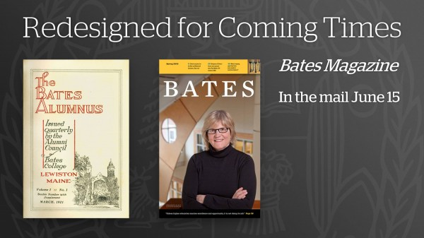 "This image was broadcast on campus monitors during Reunion. ""Coming times"" is a phrase from Bates' founding days that's now in the college mission statement: ""Bates is a college for coming times."""