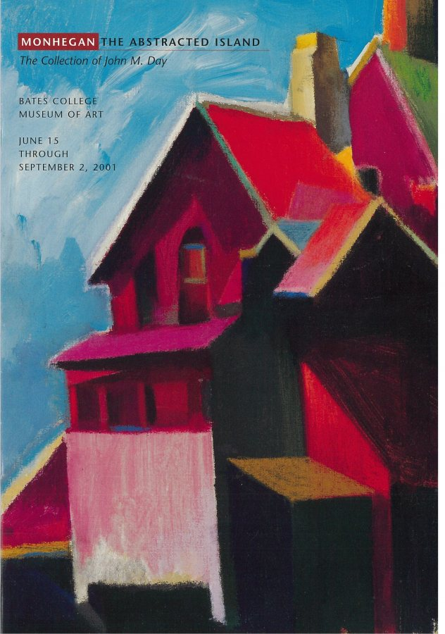 Monhegan The Abstracted Island: The collection of John M. Day