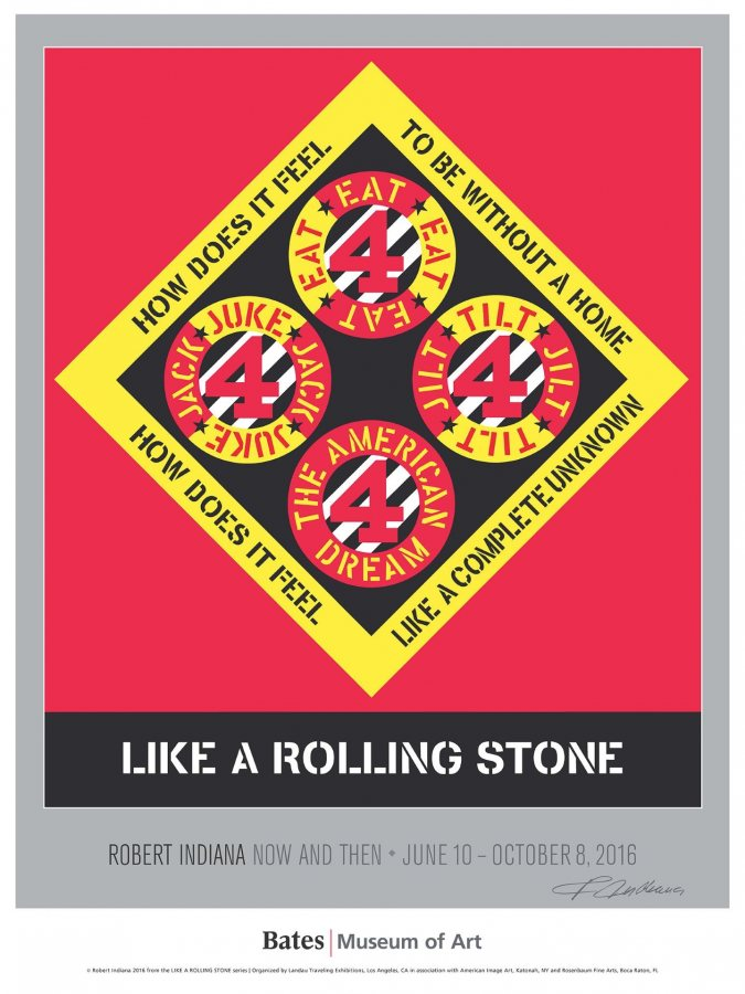 Robert Indiana PosterLIKE A ROLLING STONE, 2016numbered, limited edition of 700five color lithograph32 x 24 inches​$40. plus tax and $4 shipping