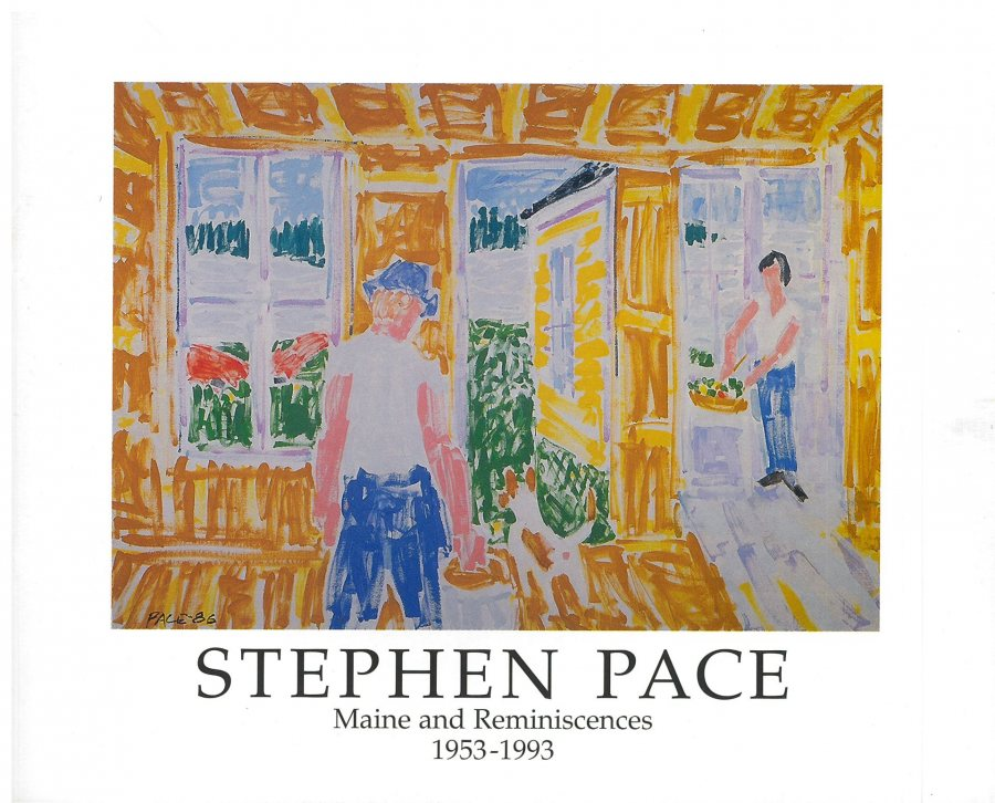 Stephen Pace - Maine and Reminiscences