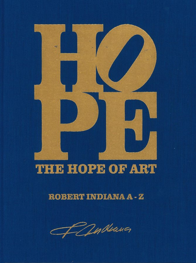 The Hope of Art  - Robert Indiana A-Z