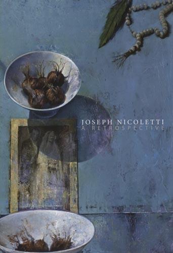 Joseph Nicoletti: A Retrospective