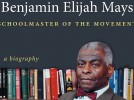 Biographer of the Rev. Benjamin Mays '20 to speak at Bates