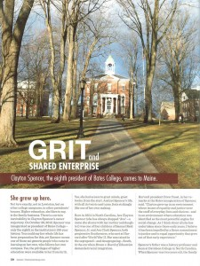 "The profile of President Spencer in the April 2013 issue of Maine magazine carries the headline ""Grit and Shared Enterprise."""