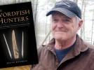 'The Swordfish Hunters': Archaeologist Bruce Bourque tells the story of an ancient people