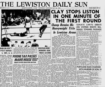 "The front page of the Lewiston Daily Sun (now the Sun Journal) on May 26, 1965. The fight story refers to Ali as ""Cassius M.A. Clay,"" the media not quite agreeing to Ali's name change."
