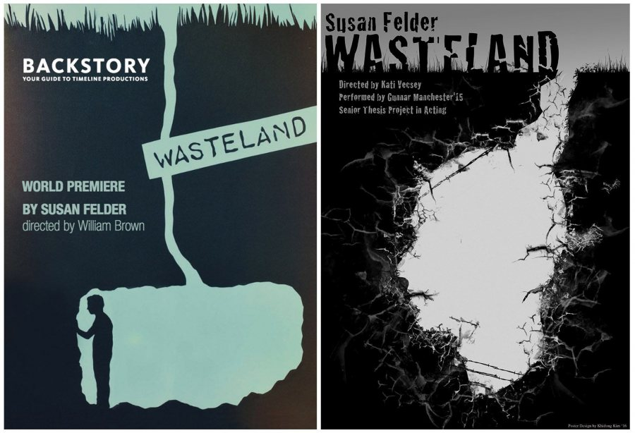 Here are two versions of a theater poster for Susan Felder's play Wasteland. At left is one done by a Chicago-based theater company. At right is Khi Kim's version for the Bates production in fall 2014.