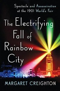 Margaret Creighton is the author of The Electrifying Fall of Rainbow City.