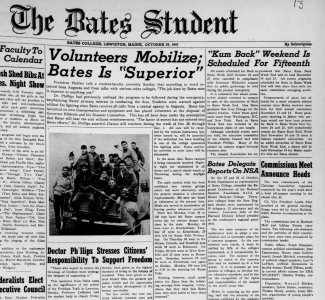 "Volunteer firefighting by Bates students was ""superior"" said President Charles Phillips in a front page story in the Oct. 29, 1947, issue of The Bates Student."