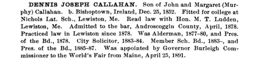 The General Catalogue includes information about Dennis Joseph Callahan, Class of 1876, born in Bishoptown, Ireland.
