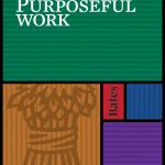 Purposeful Work Deadline Approaches!