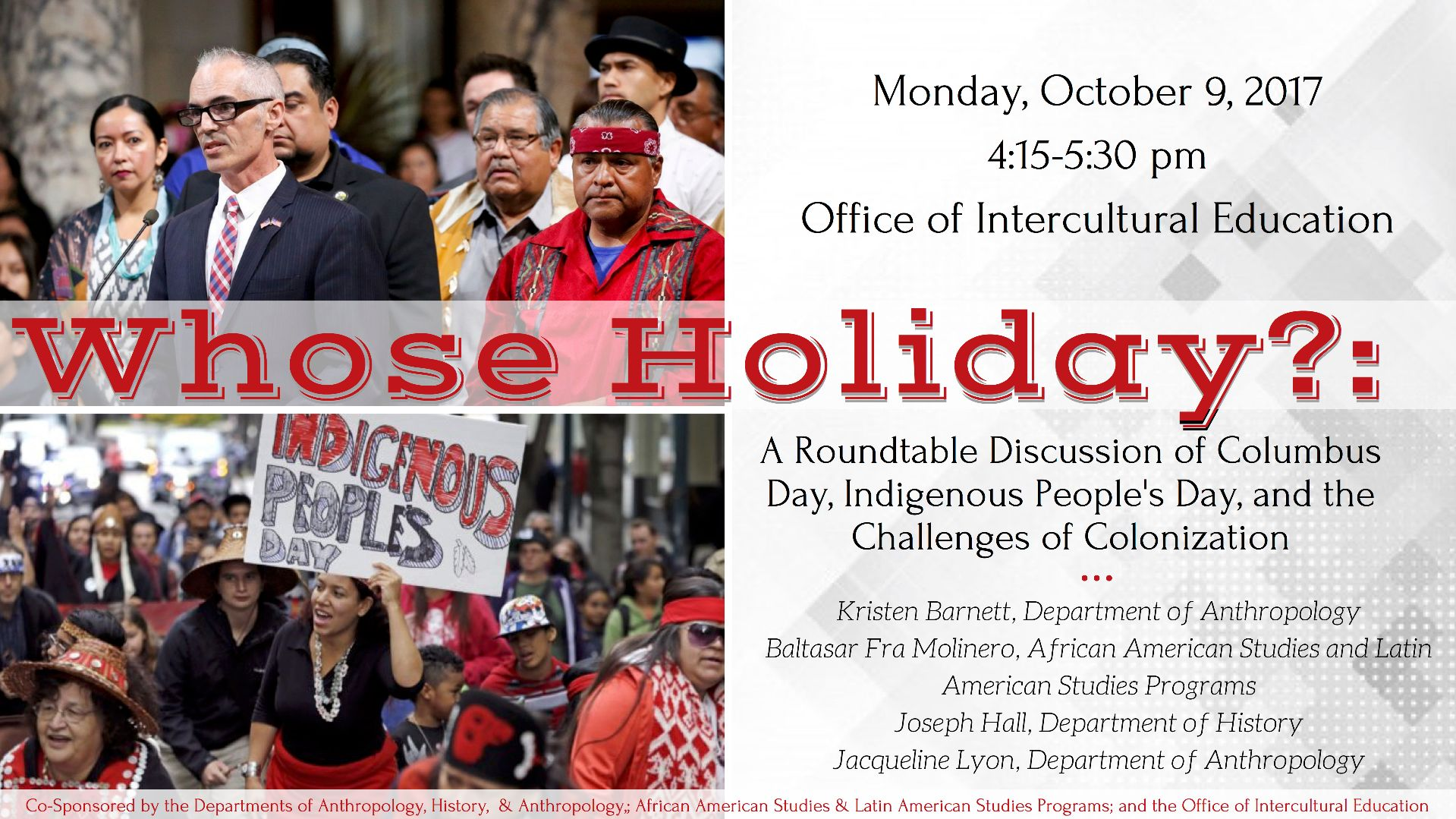 Whose Holiday-- A Roundtable Discussion of Columbus Day, Indigenous People's Day, and the Challenges of Colonization