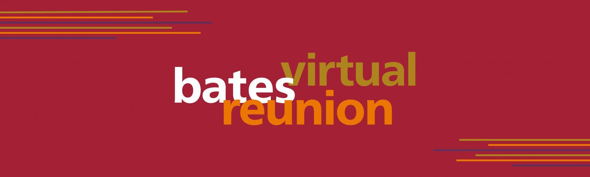 Bates Virtual Reunion