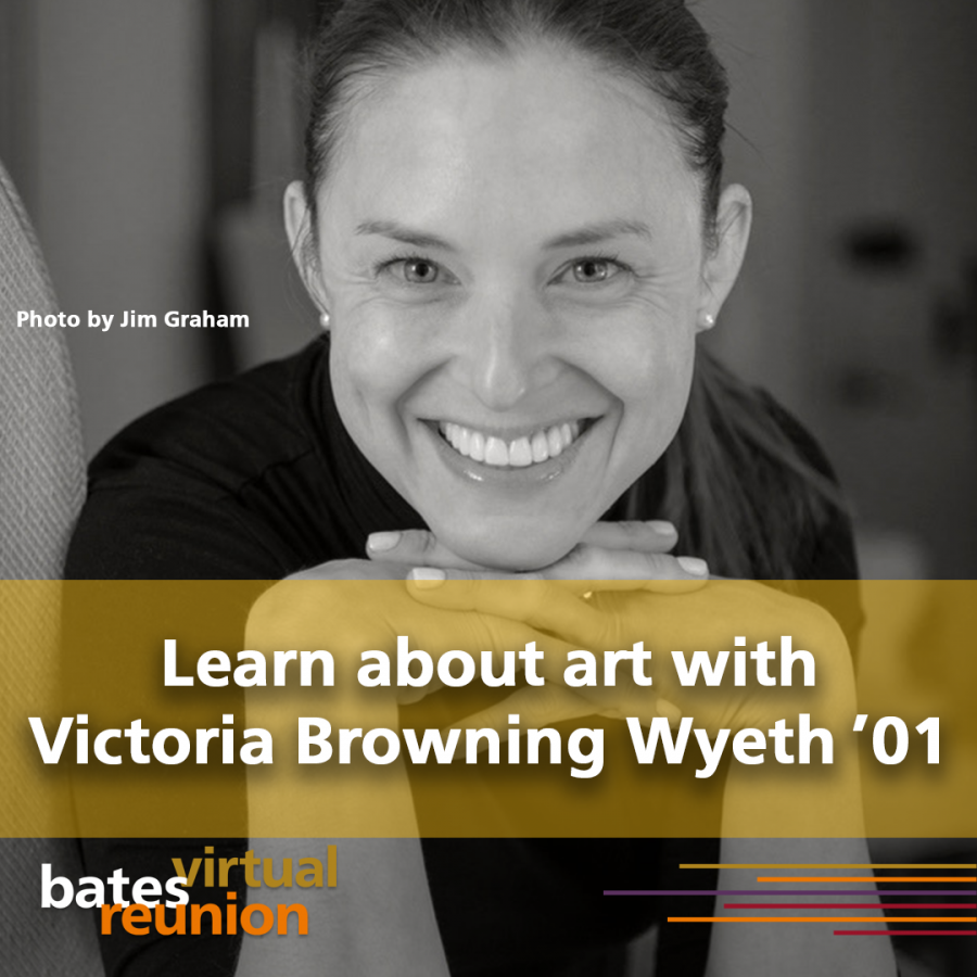 Learn about art with Victoria Browning Wyeth '01.